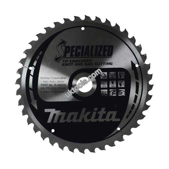 Makita SPECIALIZED 270mm Portable Circular Saw Blade x 40T for Wood with Nails B-09525